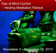 Dao of Mind Control – Healing Meditation Retreat